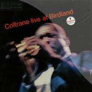 Front View : John Coltrane - LIVE AT BIRDLAND (LP) - Music On Vinyl / movlp446