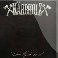 Front View : Kaerbholz - WENN MUSIK DA IST (LTD. 7 INCH) - Metalville / MV0067