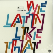 Front View : Setenta - WE LATIN LIKE THAT (LP) - Latin Big Note Records / LBN105LP