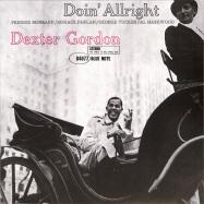 Front View : Dexter Gordon - DOIN ALLRIGHT (LP) - Blue Note / 7743593