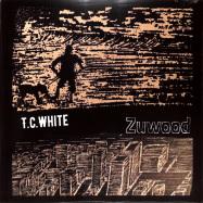 Front View : T.C.WHITE - ZUWOOD - Moto Music / Moto012
