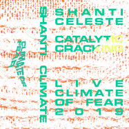 Front View : Shanti Celeste - CATALYTIC CRACKING (TAPE / CASSETTE) - Climate of Fear / Fear003_7