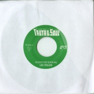Front View : Lee Fields - FOUGHT FOR SURVIVAL (7 INCH) - Truth & Soul / TS045