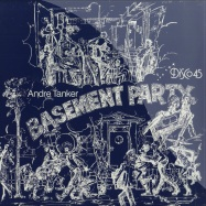 Front View : Andre Tanker - BASEMENT PARTY - Left Ear Records / LER1002