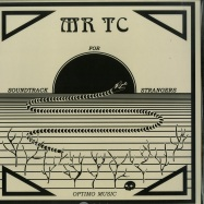 Front View : Mr TC - SOUNDTRACK FOR STRANGERS EP - Optimo Music / OM 30