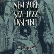 Front View : New York Ska-Jazz Ensemble - BREAK THRU (LP) - Brixton Records / BR046LP / 00136785