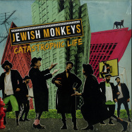 Front View : Jewish Monkeys - CATASTROPHIC LIFE (LP) - Greedy For Best Music / GBM003LP / 05179491