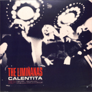 Front View : The Liminanas - CALENTITA (LP) - Because Music / BEC5676275