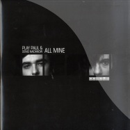Front View : Play Paul & Denis Naidanow - ALL MINE - Opaque Musique / opaq049