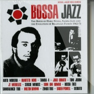 Front View : Various Artists - BOSSA JAZZ: THE BIRTH OF HARD BOSSA, SAMBA JAZZ AND THE EVOLUTION OF BRAZILIAN FUSION 1962-73 (2XCD + BOOKLET) - Soul Jazz Records / sjrcd245