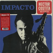 Front View : Hector Costita Sexteto - IMPACTO (LP, 180GR) - Munster Records / MRSSS 558