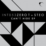 Front View : Zero T & Steo - CANT HIDE - Integral / INT053