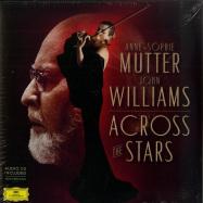 Front View : Anne-Sophie Mutter & John Williams - ACROSS THE STARS (180G 2LP) - Deutsche Grammophon / 4837068