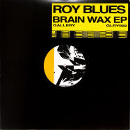 Front View : Roy Blues - BRAINWAX EP - Gallery Recordings / GLRY002
