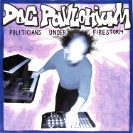 Front View : Doc Pavlonium - POLITICIANS UNDER FIRESTORM - La Sabbia / LASABBIA003