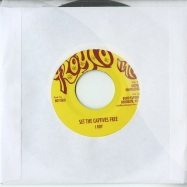 Front View : I Roy - SET THE CAPTIVES FREE (7 INCH) - Deeper Knowledge / dkr101
