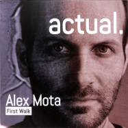 Front View : Alex Mota - FIRST WALK - Actual Music / AMVR01