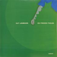 Front View : Ulf Lohmann - ON FROZEN FIELDS - Kompakt 117