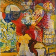 Front View : Anthony Joseph - PEOPLE OF THE SUN (2LP) - Heavenly Sweetness / HS 185VL