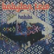Front View : Babylon Trio - HABIBI (LP) - Rebel Up / RUP006