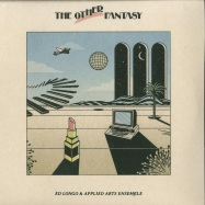 Front View : Ed Longo & The Applied Arts Ensemble - THE OTHER FANTASY - Early Sounds Recordings / EAS020