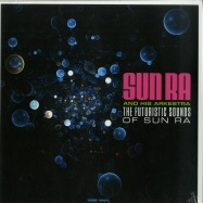 Front View : Sun Ra - THE FUTURISTIC SOUNDS OF SUN RA (180G LP) - Not Now Music / CATLP159 / 8997916