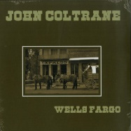 Front View : John Coltrane - WELLS FARGO (LP) - Wax Love / WLV82127 / 00133738