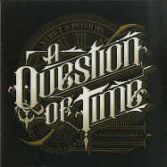 Front View : Verb T & Pitch 92 - A QUESTION OF TIME (LP) - High Focus / HFRLP092