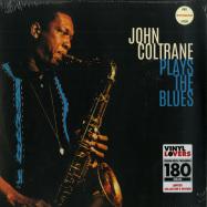 Front View : John Coltrane - PLAYS THE BLUES (180G LP) - Vinyl Lovers / 6785523 / 9631537