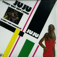 Front View : Plunky & Oneness Of Juju - EVERY WAY BUT LOOSE (LP) - Sutra Records / SUS1013