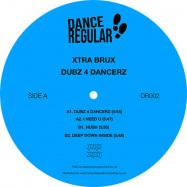 Front View : Xtra Brux - Dubz 4 Dancerz - Dance Regular Recordings / DR002