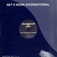 Front View : Deadmau5 Vs. Jelo - THE REWARD IS CHEESE - Nets Work International / nwi257