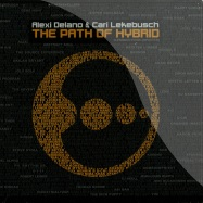Front View : Alexi Delano & Cari Lekebusch - THE PATH OF HYBRID(3XCD) - H-Productions / HPX57CD