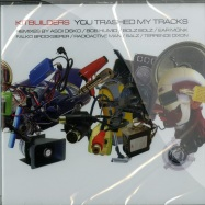 Front View : Kitbuilders - YOU TRASHED MY TRACKS (CD) - Vertical Records 06 CD