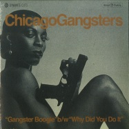 Front View : Chicago Gangsters - GANGSTER BOOGIE / WHY DID YOU DO IT (7 INCH) - Dynamite Cuts / DYNAM7021