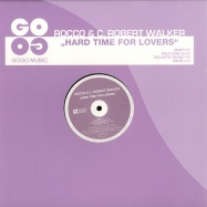 Front View : Rocco & C. Robert Walker - HARD TIME FOR LOVERS - Gogo Music / GOGO041
