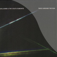 Front View : Guillaume & The Coutu Dumonts - TWICE AROUND THE SUN (2X12 INCH LP) - Circus Company / CCS071