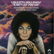 Front View : Loleatta Holloway - CAN T LET YOU GO (2X12 INCH LP) - Vega Records / VR171