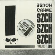 Front View : SZCH - HOUSE CRIME VOL. 8 - House Crime / HC 008