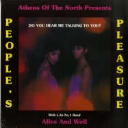 Front View : Peoples Pleasure & Alive And Well - DO YOU HEAR ME TALKING TO YOU? (LP) - Athens Of The North / AOTNLP023