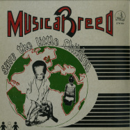Front View : Musical Breed - SAVE THE LITTLE CHILDREN (LP) - Dig This Way / DTW004
