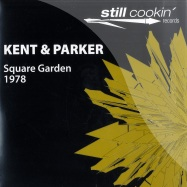 Front View : Kent And Parker - 1978 - SQUARE GARDEN - Still Cookin  / still012