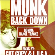 Front View : Munk - BACK DOWN - Gomma Dance Tracks / Gomma DT 04