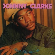Front View : Johnny Clarke - DONT STAY OUT LATE (LP) - Kingston Sounds / KSLP074