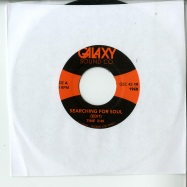 Front View : Unknown - SEARCHING FOR SOUL / SHOW-STOPPER (7 INCH) - Galaxy Sound Co. / GSC45019
