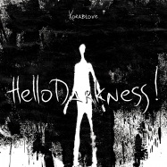 Front View : Korablove - HELLO DARKNESS! (TAPE / CASSETTE) - Elusive / ELSVREC031