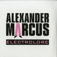Front View : Alexander Marcus - ELECTROLORE (LTD LP) - Kontor Records / 1021923KON