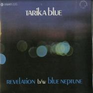Front View : Tarika Blue - REVELATION / BLUE NEPTUNE (7 INCH) - Dynamite Cuts / DYNAM7043