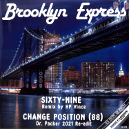 Front View : Brooklyn Express - SIXTY-NINE / CHANGE POSITION (REMIXES) - High Fashion Music / MS 490
