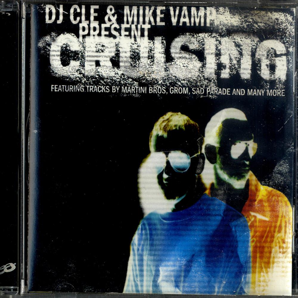 DJ Cle & Mike Vamp - CRUISING